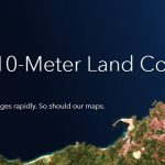 Esri Releases New 2020 Global Land Cover Map